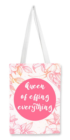 Queen of effing everything Tote Bags | Artist : Vaishak Seraphim