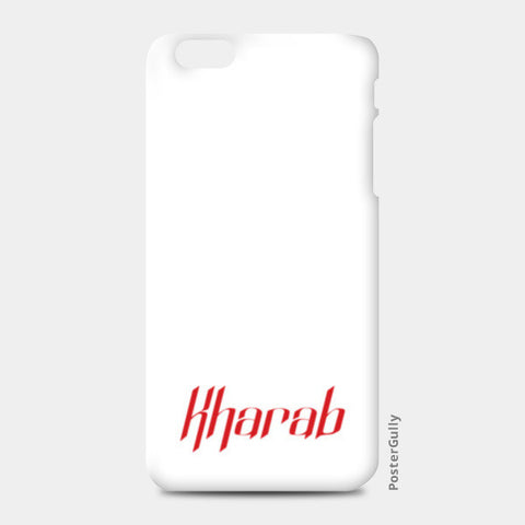 Kharab iPhone 6 Plus/6S Plus Cases | Artist : Rahil Koshti