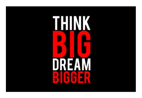 Think Big Dream Bigger Art PosterGully Specials