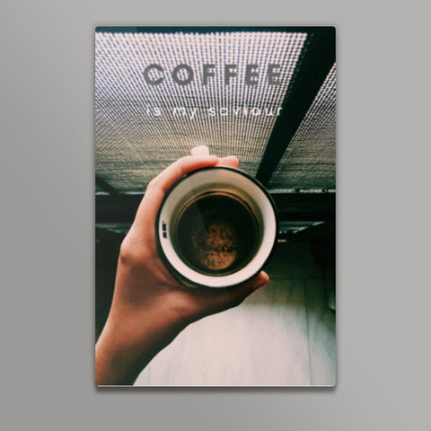 Coffee is my saviour  Metal Prints | Artist : nandita sharma