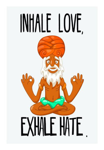 PosterGully Specials, INHALE LOVE EXHALE HATE Wall Art | Artist : Manju Nk, - PosterGully
