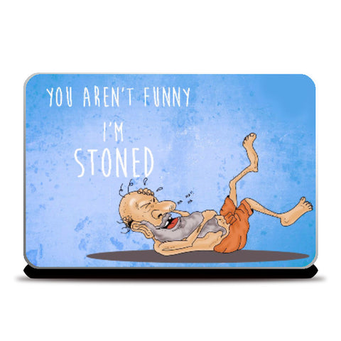 Laptop Skins, I am Stoned Laptop Skin | Artist: Pushkar Priyadarshi, - PosterGully