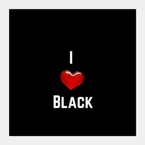 I Love Black Square Art Prints PosterGully Specials