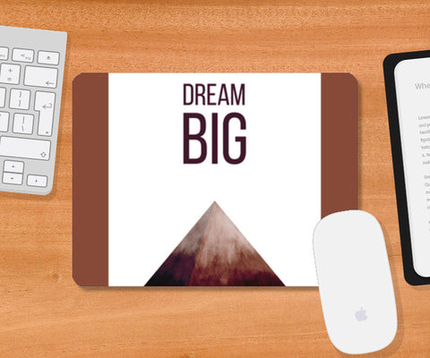 DREAM BIG Mousepad | Artist : Anagha Mirgal