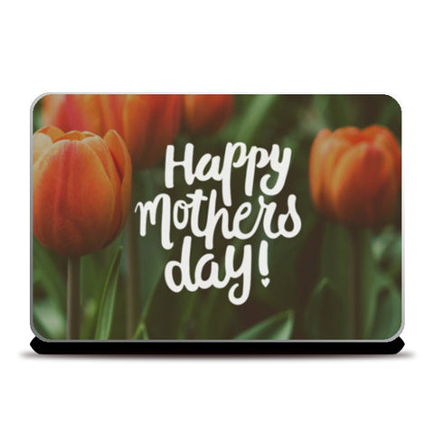 Happy Mothers Day! Laptop Skins | Artist : Tanvi C