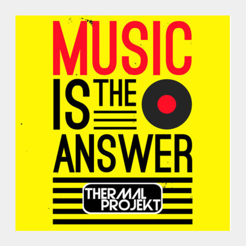 Square Art Prints, Music Is The Answer Vol 2 Square Art Prints | Artist : Thermal Projekt, - PosterGully