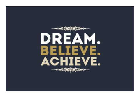 PosterGully Specials, Dream Believe Achieve Wall Art  | Artist : Designerchennai, - PosterGully