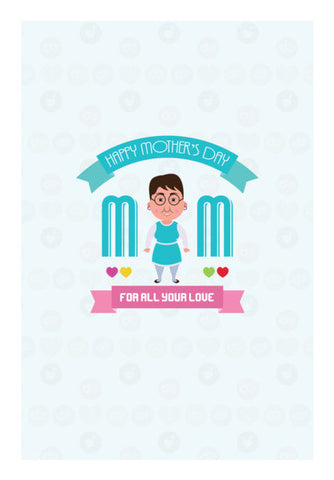Mom For All Your Love Art PosterGully Specials