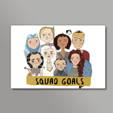 GOT squad goals Metal Prints | Artist : Doodleodrama