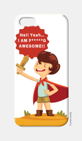 Hell Yeah.. I Am F*****G AWESOME!! iPhone 5 Cases | Artist : Mitali Jadia