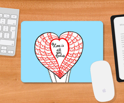 Mousepad, Love is all you need Mousepad | Artist : Amulya Jayapal, - PosterGully