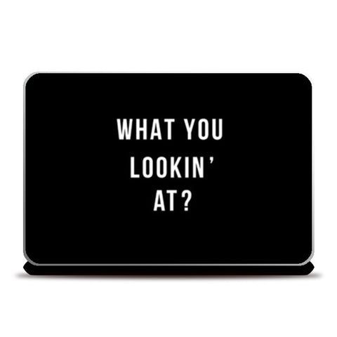 What you looking at?- Black laptop skin Laptop Skins | Artist : Anjali Nilakantan