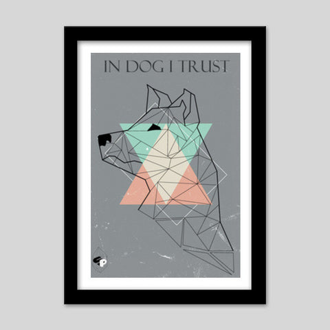 In Dog I Trust Premium Italian Wooden Frames | Artist : ShadowsPlay