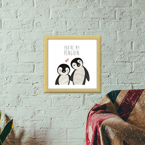 You're My Penguin Premium Square Italian Wooden Frames | Artist : Aparna Singh