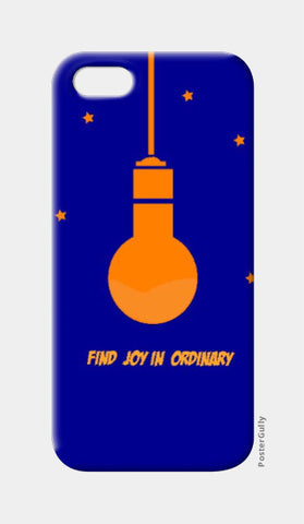 iPhone 5 Cases, Find Joy In Ordinary iPhone 5 Case | Shloka Bajaj, - PosterGully