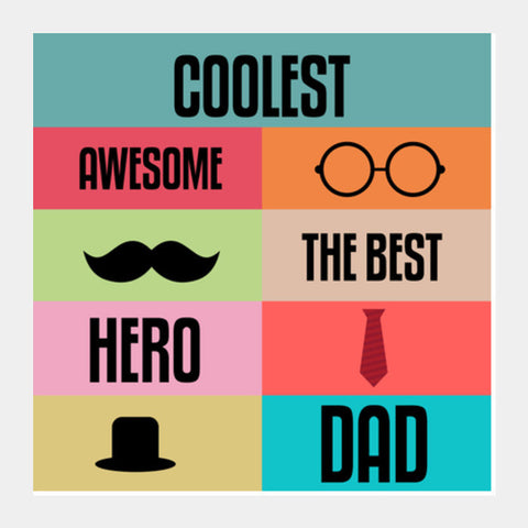 Coolest Dad Square Art Prints PosterGully Specials
