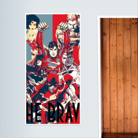Justice League: The Brave Door Poster | Artist : LinearMan