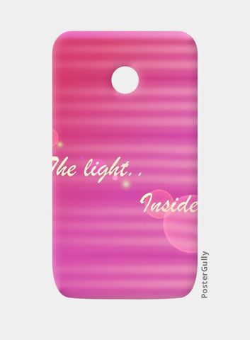 tHE Light Inside mE Moto E Cases | Artist : Pallavi Rawal