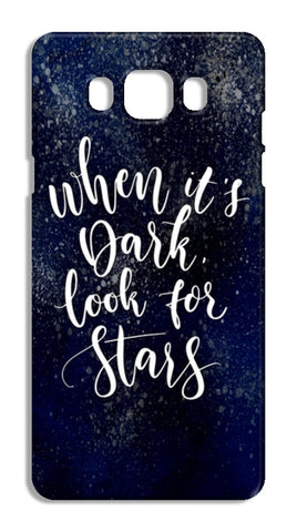 When It's Dark, Look For Stars Samsung Galaxy J7 2016 Cases | Artist : Inderpreet Singh