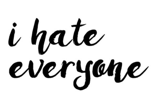 I Hate Everyone Wall Art PosterGully Specials