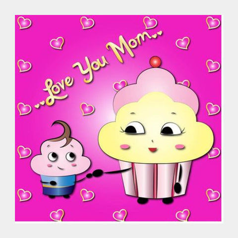 Love you Mom Square Art Prints | Artist : Madhumita Mukherjee