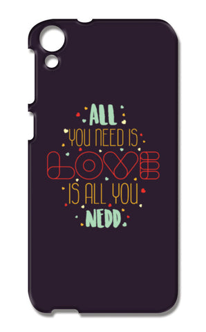 All you need is love is all you need HTC Desire 820 Cases | Artist : Designerchennai