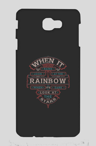 When It Rains Look At The Rainbow, When It's Dark Look At The Stars Samsung On Nxt Cases | Artist : Inderpreet Singh