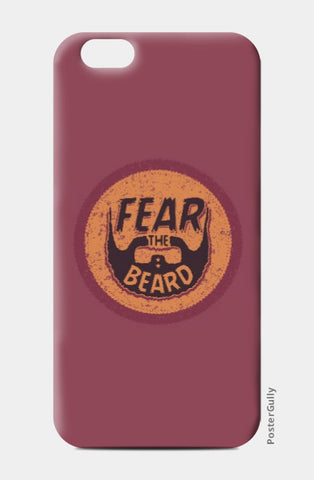 iPhone 6 / 6s, Buy Fear The Beard Printed Designer iPhone 6 / 6s Online | ChooseyArt, - PosterGully