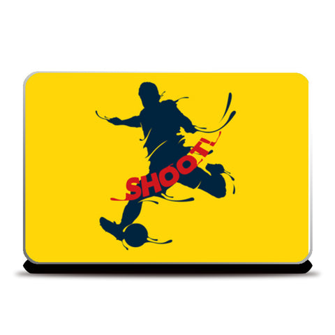 Shoot | #Footballfan Laptop Skins | Artist : Creative DJ
