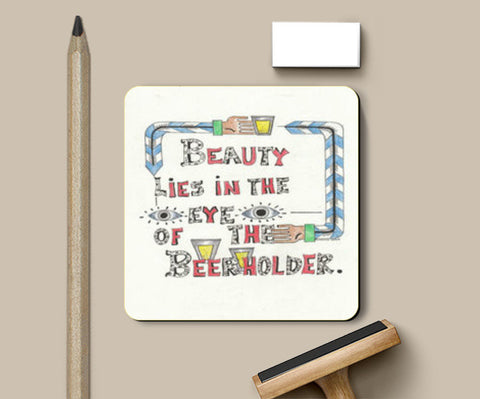 Beauty and Beer Coasters | Artist : Suneera Heloise Mendonsa