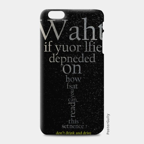 iPhone 6/6S Plus Cases, don't drink and drive iPhone 6 Plus/6S Plus Cases | Artist : Tanmay Santra, - PosterGully