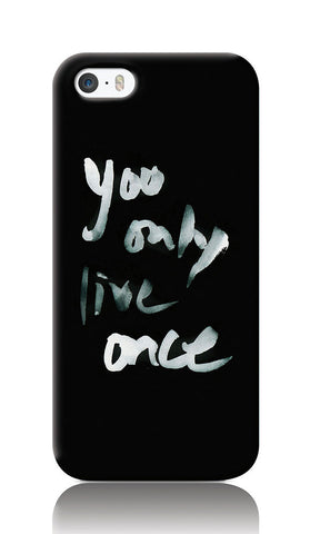 iPhone Cases, You Only Live Once Yolo iPhone 5/5S Case | Artist: Inderpreet, - PosterGully