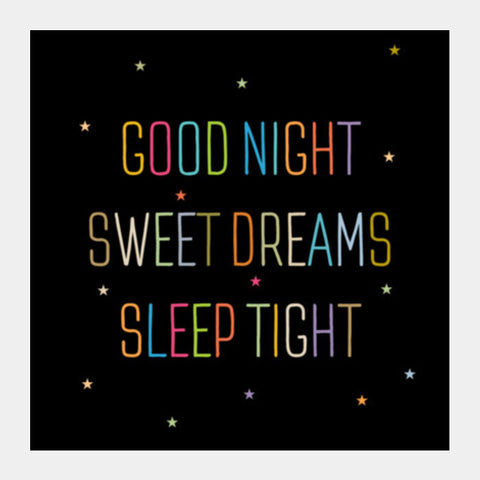 Good Night Sweet Dreams Sleep Tight Square Art Prints PosterGully Specials