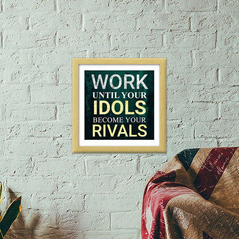 Work  Motivation Premium Square Italian Wooden Frames | Artist : Mayank Agarwal