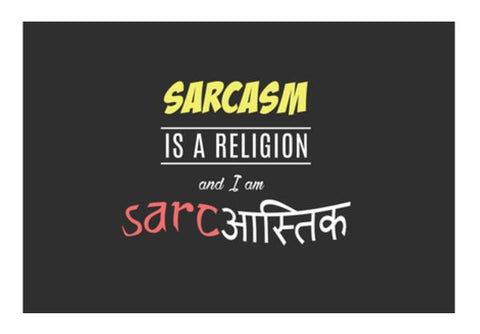 PosterGully Specials, Sarcastic Wall Art Quote Wall Art | Artist : Aditya Shankar | PosterGully Specials, - PosterGully