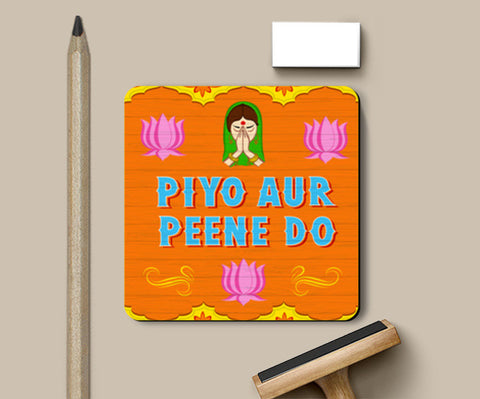Piyo aur peene do Coasters | Artist : Aradhana Chand
