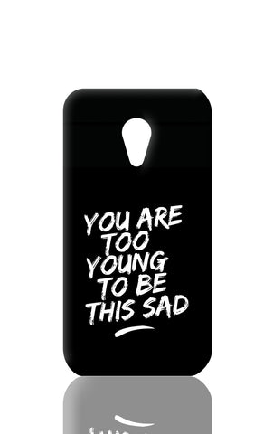 Moto G2 Cases, Too Young Moto G2 Case | Artist: Inderpreet, - PosterGully