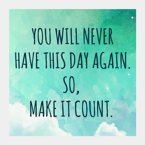 Make It Count Motivational  Square Art Prints PosterGully Specials