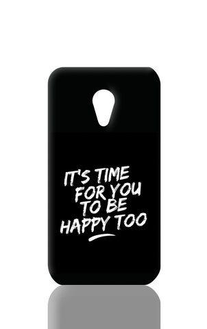 Moto G2 Cases, Be Happy Too Moto G2 Case | Artist: Inderpreet, - PosterGully