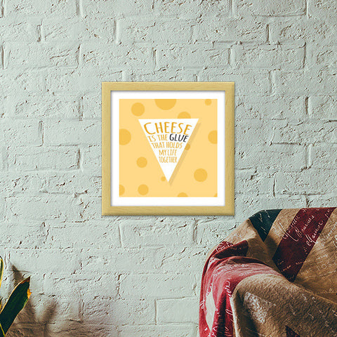 Cheese Love Premium Square Italian Wooden Frames | Artist : Virtual Paintings