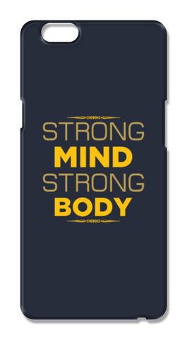 Strong Mind Strong Body Oppo F1s Cases | Artist : Designerchennai