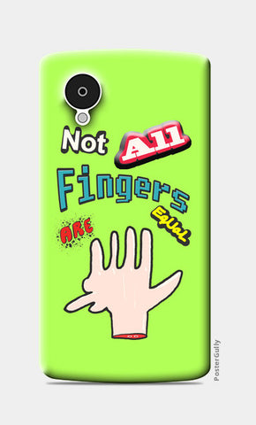 Not All Fingers Are Equal (Green Back) Nexus 5 Cases | Artist : Nitin Kapoor