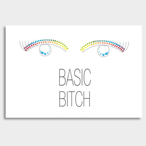 basic bitch,basic,bitch,minimalism,colour pop Giant Poster | Artist : All the randomness