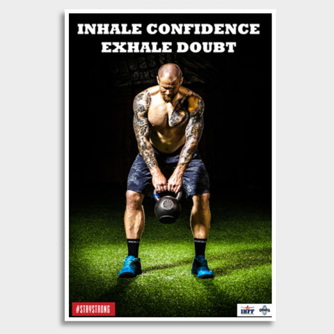 Inhale Confidence Exhale Doubt Giant Poster | Artist : IHFF Olympia India