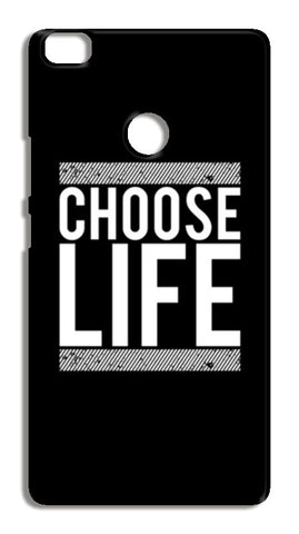 Choose Life Xiaomi Mi Max Cases | Artist : Designerchennai