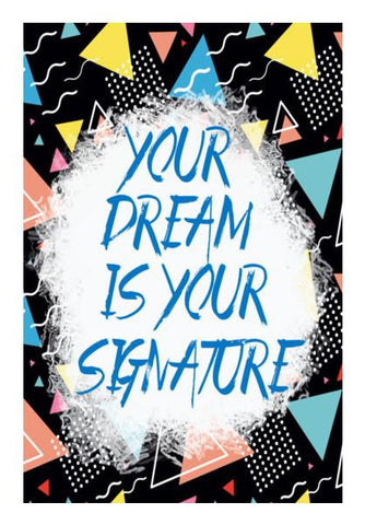 PosterGully Specials, Your Dream is Your Signature Wall Art | Artist : Manju Nk, - PosterGully