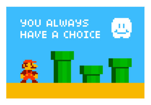 Pixelvana - You always have a choice - pixel motivation Wall Art  | Artist : 8bitbaba