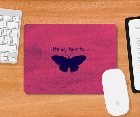 Its my time to FLY Mousepad | Artist : Pallavi Rawal