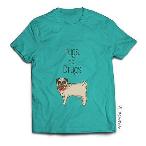 T Shirts, Pugs not Drugs Cute T-Shirt | Artist : Aditya Golechha, - PosterGully - 1