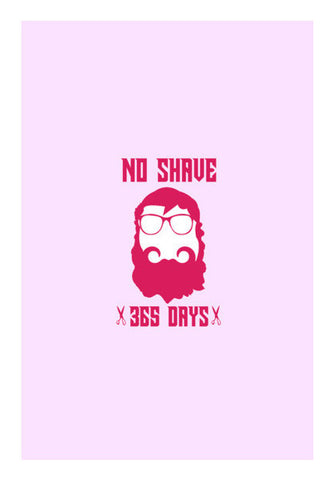 365 Days No Shave Art PosterGully Specials